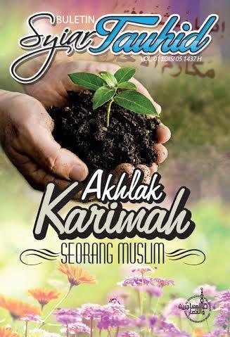akhlak-karimah-seorang-muslim-buletin-syiar-tauhid-vol-01-edisi-05