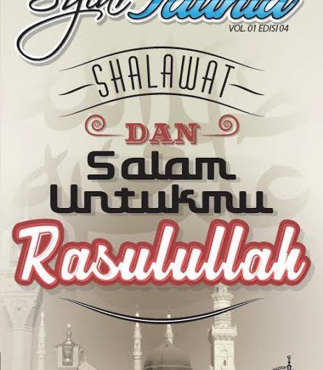Shalawat dan Salam Untukmu Rasulullah