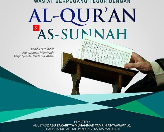 """Kajian Rutin Hari Ahad """"Wasiat Berpegang Teguh Dengan Al Qur'an Dan Sunnah"""" 10 Rabiul Akhir 1438 H/ 8 Januari 2017"""