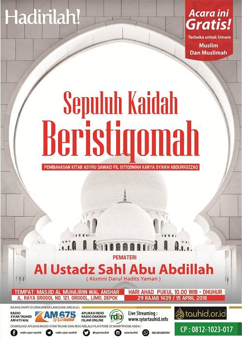 """Hadirilah Kajian Ahad Pagi """"Kidah-Kaidah Beristiqomah"""" 29 Rajab 1439/ 15 April 2018"""